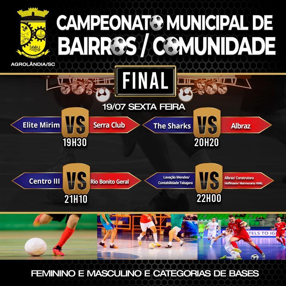 Sexta-feira tem final do Campeonato Municipal de Futsal de Bairros/Comunidades em Agrolândia